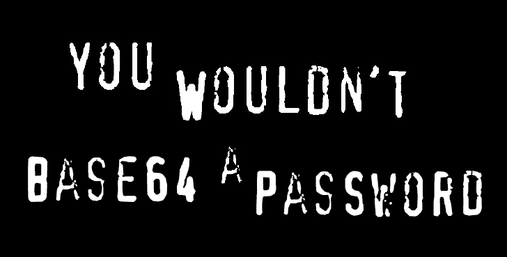 You wouldn't base64 a password