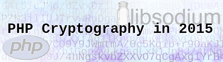The State of Cryptography - PHP 7 and Libsodium.